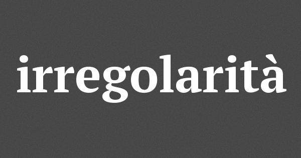 sinonimi-di-irregolarità